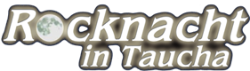19. Rocknacht Taucha – 16/17. Juli 2021